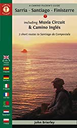 A Camino Pilgrim's Guide Sarria - Santiago - Finisterre: including Mux? Circuit & Camino Ingl? - 3 short routes to Santiago de Compostela (Camino Guides) by John Brierley (2016-10-11)
