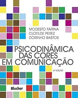 Psicodinâmica das Cores em Comunicação (Portuguese Edition) eBook ...