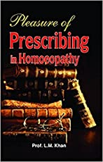 Pleasure Of Prescribing in homoeopathy