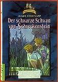 Der schwarze Schwan von Schreckenstein. BAND 20
