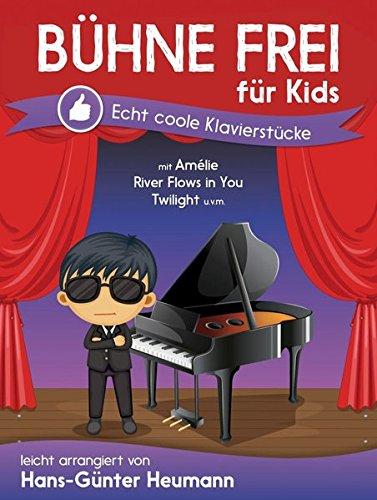 Bühne frei für Kids - Echt Coole Klavierstücke: Sammelband für Klavier