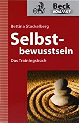 Selbstbewusstsein - Das Trainingsbuch