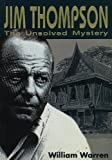 Jim Thompson:The Unsolved Myst (English Edition)