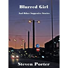 Blurred Girl & Other Suggestive Stories