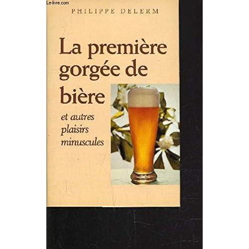 La première gorgée de bière : Récits