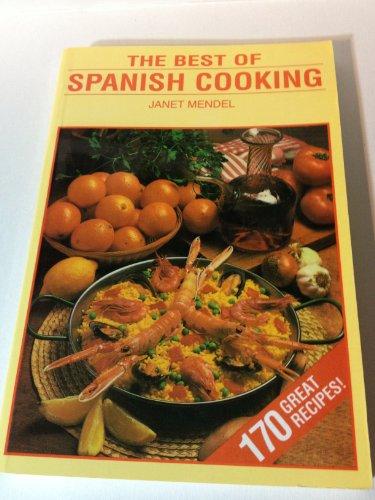 Descargar Libro The Best Of Spanish Cooking de Janet Mendel