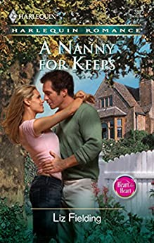 A Nanny For Keeps (Mills & Boon Silhouette) by [Fielding, Liz]
