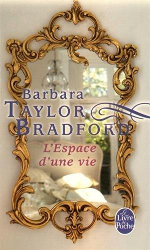 L'espace d'une vie par Barbara Taylor Bradford