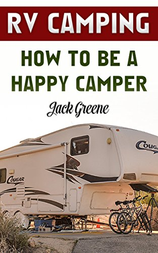 English Camper (RV Camping: How To Be A Happy Camper (English Edition))