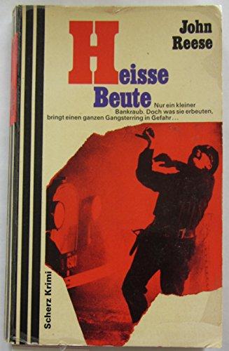 Heisse Beute -
