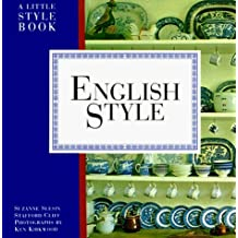 English Style: A Little Style Book (International Style Book) by Suzanne Slesin (1994-11-08)