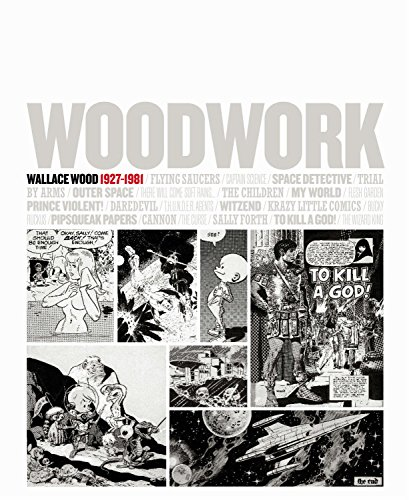 Woodwork: Wallace Wood 1927-1981 por N/A
