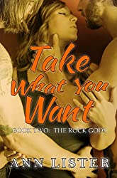 Take What You Want (The Rock Gods Book 2) (English Edition)