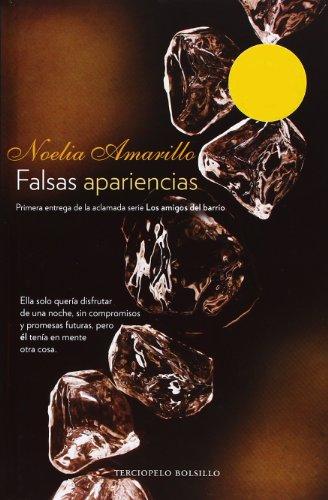 Descargar Libro Falsas Apariencias (Bolsillo (terciopelo)) de Noelia Amarillo