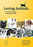 Loving Animals: Short stories about living with animals (English Edition)
