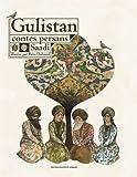 gulistan contes persans