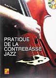 beaujean pratique de la contrebasse jazz 1 cd