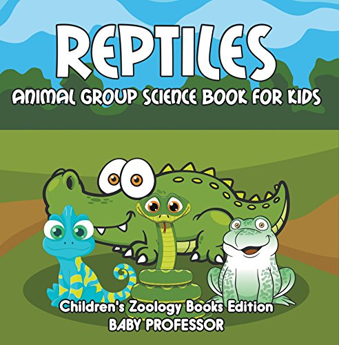 Descargar Reptiles: Animal Group Science Book For Kids   Children's Zoology Books Edition PDF Gratis