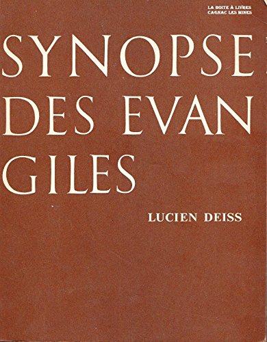 SYNOPSE DES EVANGILES. Matthieu, Marc, Luc, Jean par Lucien Deiss