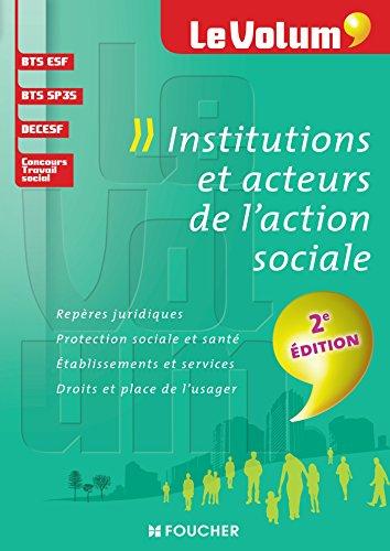 Institutions et acteurs de l'action sociale 2e dition - Le Volum' - N02