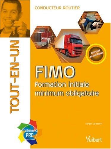 FIMO tout-en-un : Formation initiale minimum obligatoire conducteur routier