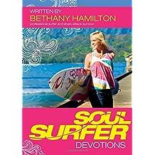 [SOUL SURFER DEVOTIONS BY (Author)Hamilton, Bethany]Paperback(Apr-2011)