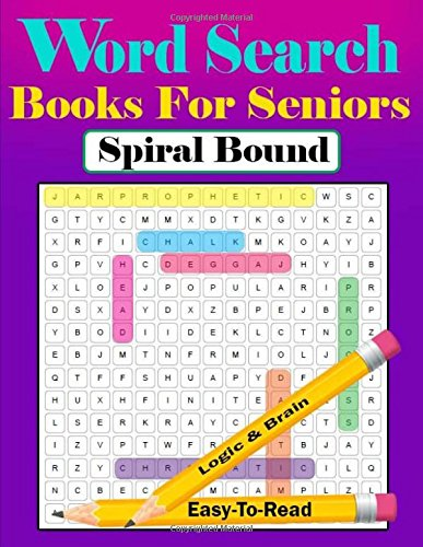 Word Search Books For Seniors Spiral Bound: Puzzle Book (Large Print) 400 Puzzles por pichaya bent