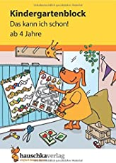 Kindergartenblock - Das kann ich schon! ab 4 Jahre (Übungsmaterial für Kindergarten und Vorschule, Band 620)