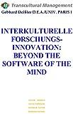 INTERKULTURELLE FORSCHUNGSINNOVATION: BEYOND THE SOFTWARE OF THE MIND