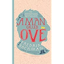 A Man Called Ove by Fredrik Backman (3-Jul-2014) Hardcover