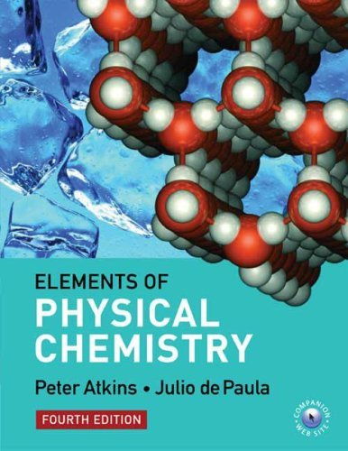 The Elements of Physical Chemistry by Peter Atkins (2005-04-29)