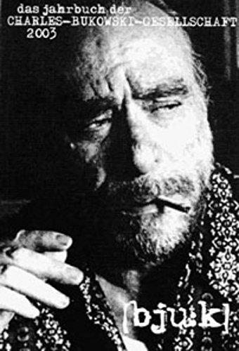 bju:k. Jahrbuch der Charles Bukowski