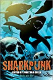 Sharkpunk (Snowbooks Anthologies)
