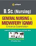 #10: B.Sc (Nursing) General Nursing & Midwifery (GNM) Entrance Examination