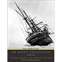 South: The Story of Shackleton's Last Expedition, 1914-1917 Library Edition/ Includes eBook