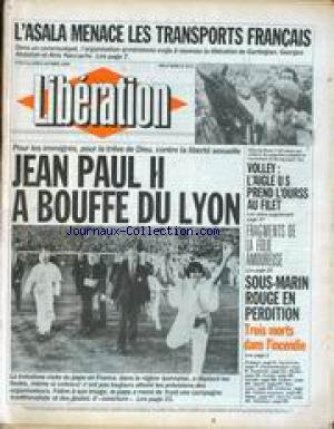 LIBERATION [No 1673] du 06/10/1986 - L'ASALA MENACE LES TRANSPORTS FRANCAIS - JEAN PAUL II A BOUFFE DU LYON - VOLLEY - L'AIGLE US PRENDS L'OURS AU FILET - FRAGMENTS DE LA FOLIE AMOUREUSE - SOUS-MARIN ROUGE EN PERDITION. par Collectif