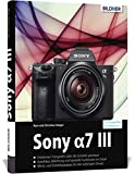 Produkt-Bild: Sony A7 III: Für bessere Fotos von Anfang an!