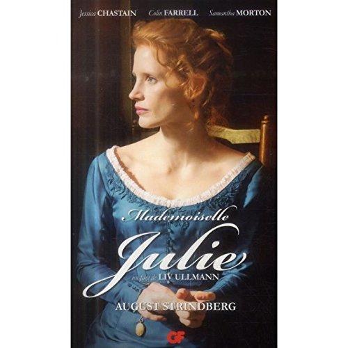 Mademoiselle Julie.Le pélican