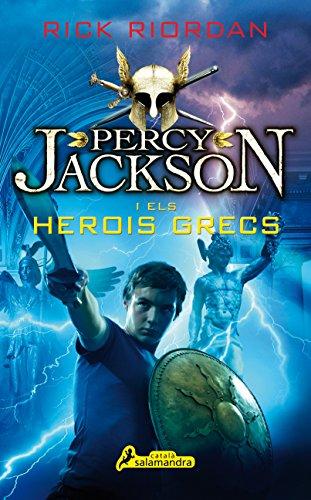 Percy Jackson i els herois grecs (Salamandra Català) (Catalan Edition) por Rick Riordan