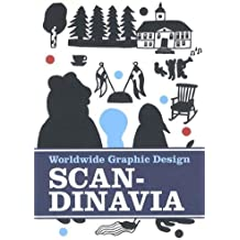 Worldwide Graphic Design: Scandinavia: Neues Grafikdesign aus Skandinavien (Graphic Design Worldwide)