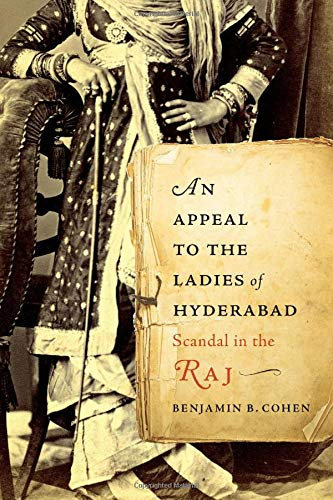 An Appeal to the Ladies of Hyderabad - Scandal in the Raj