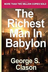 Richest Man in Babylon [Paperback] [2007] (Author) George S. Clason by George S Clason (2007-12-24)