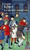 La société médiévale. Codes, rituels et symboles