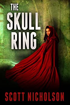 The Skull Ring: A Mystery Thriller by [Nicholson, Scott]