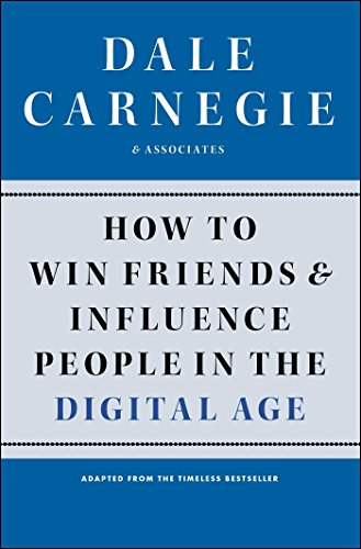 How to Win Friends and Influence People in the Digital Age ...