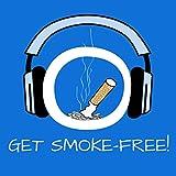Get Smoke-Free! Endlich rauchfrei mit Hypnose: Nichtraucher werden - effektive Raucherentwöhnung!