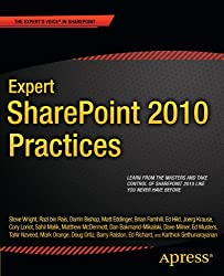 Expert SharePoint 2010 Practices (Books for Professionals by Professionals)