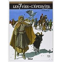 Les 7 Vies de l'Epervier : L'intégrale