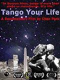 Tango Your Life [OV]