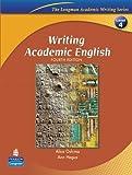 By Alice Oshima Writing Academic English (Longman Academic Writing Series) (4th Edition)
